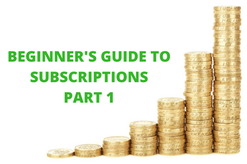 A Beginner's Guide to Subscriptions: Part 1 – Understanding the Basics