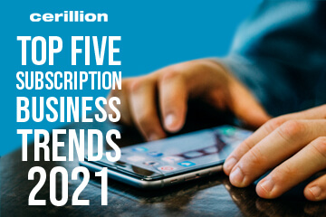 Top Five Subscription Business Trends for 2021
