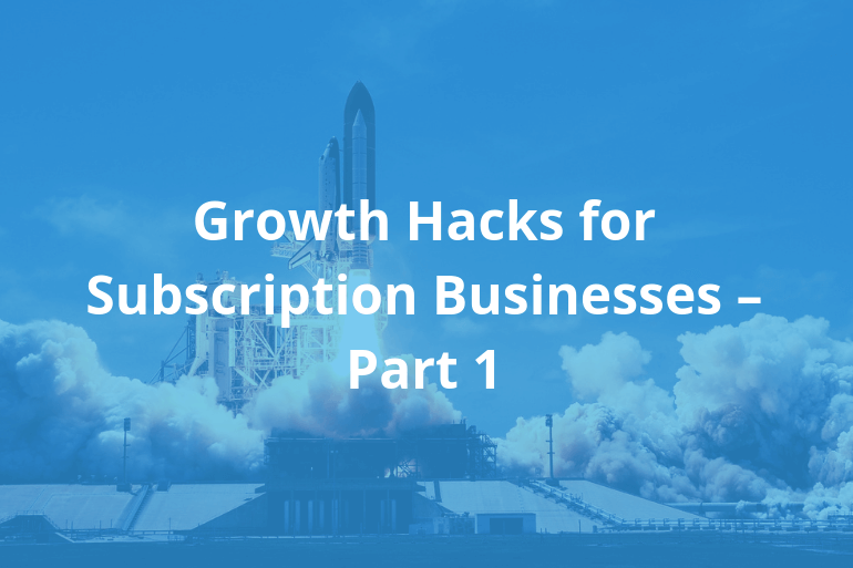Subscription billing: Tips and tricks from the field – Part 1