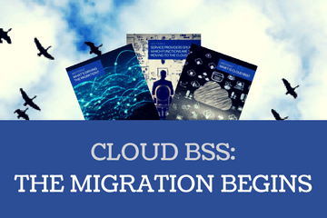 Cloud BSS: The migration begins