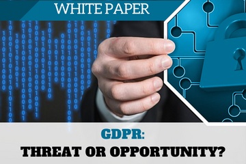 GDPR: Threat or Opportunity?